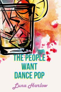 The People Want Dance Pop book cover